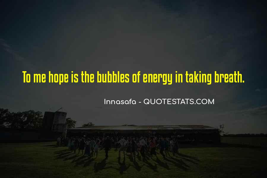 Quotes About Energy #4239