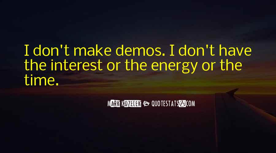 Quotes About Energy #6337