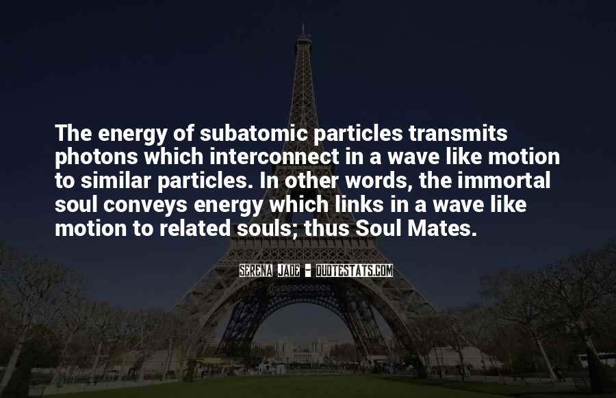 Quotes About Energy #9102