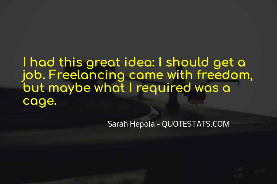 Quotes About Freelancing #1695741
