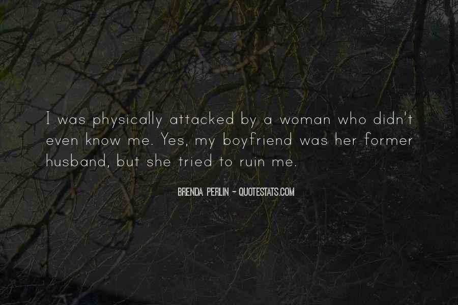 Quotes About Former Boyfriend #1115439