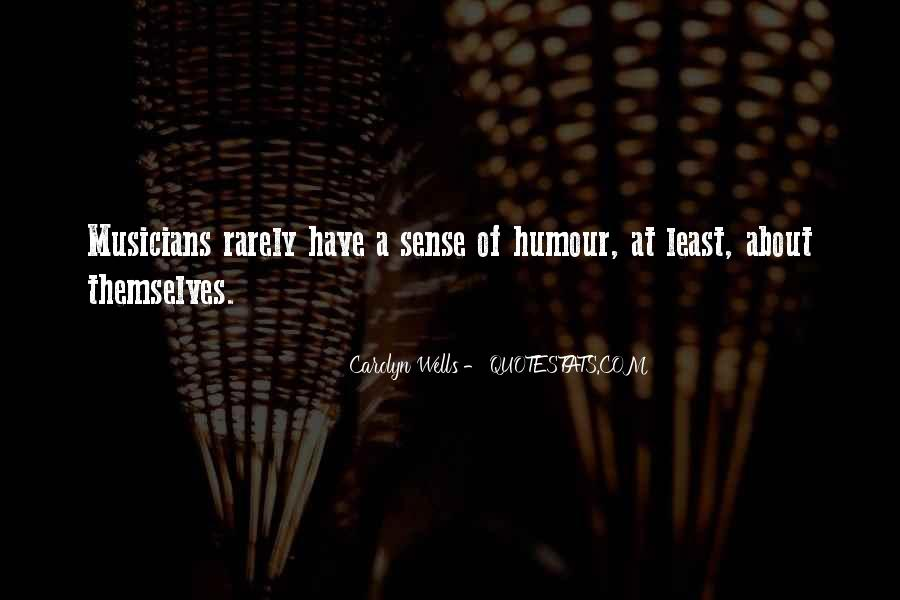 Quotes About Sense Of Humour #484325