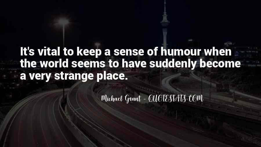 Quotes About Sense Of Humour #630687