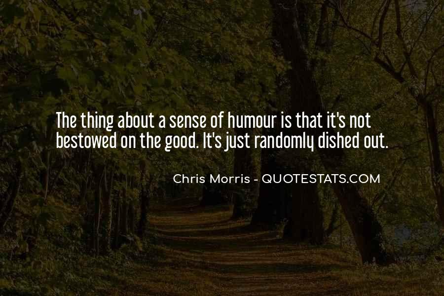 Quotes About Sense Of Humour #642129