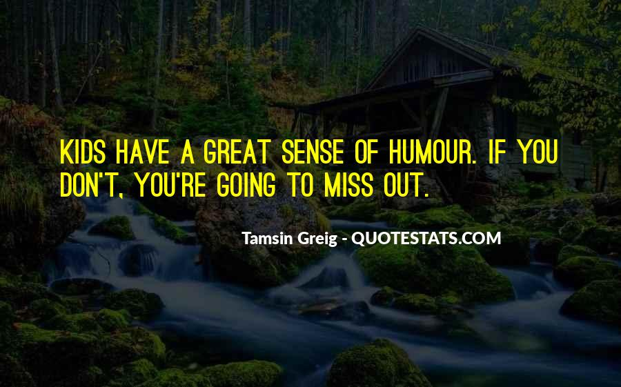 Quotes About Sense Of Humour #832896