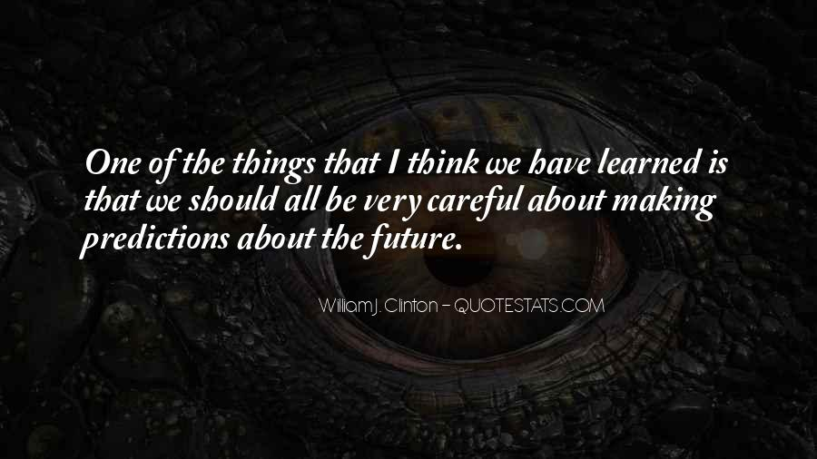 Quotes About Making Predictions #1133750