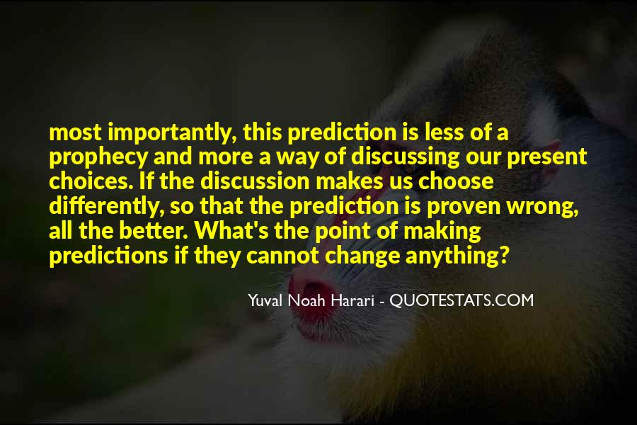 Quotes About Making Predictions #170189