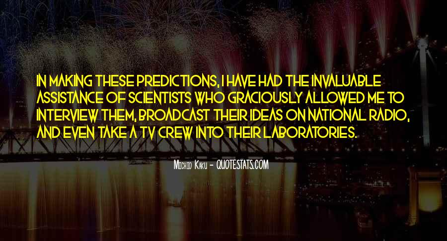 Quotes About Making Predictions #463353