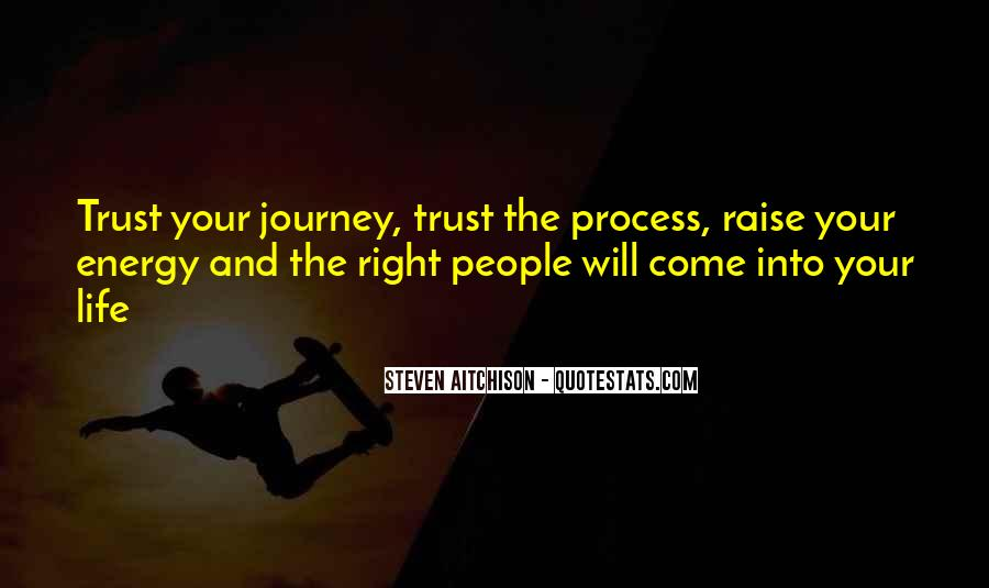 Quotes About Your Life Journey #118977