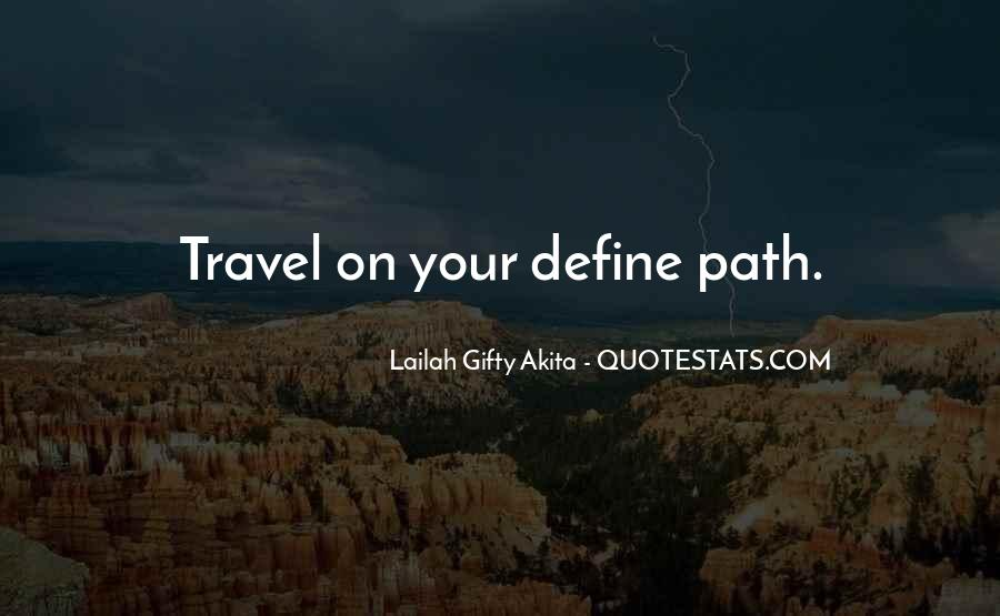 Quotes About Your Life Journey #226718