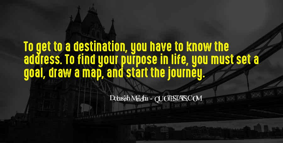 Quotes About Your Life Journey #237813