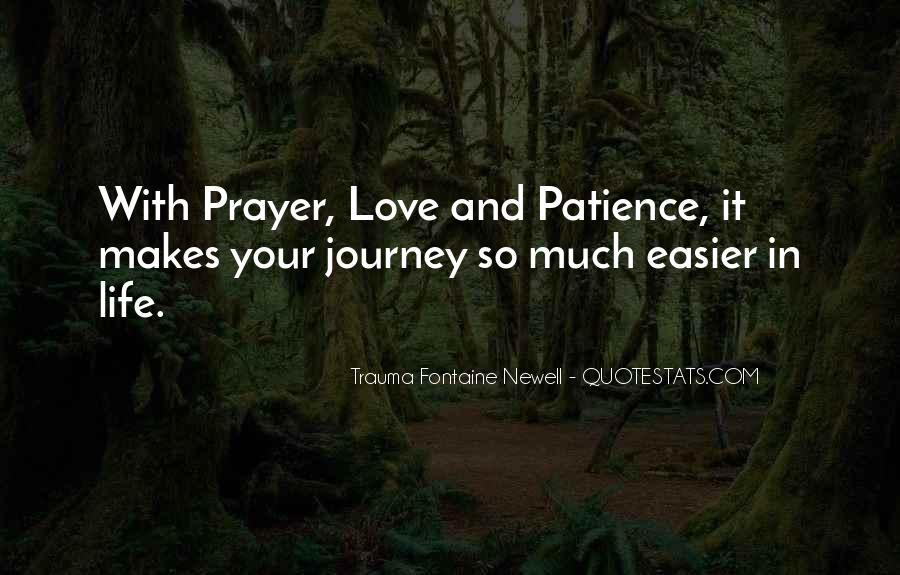 Quotes About Your Life Journey #268008