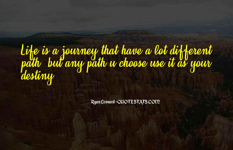 Quotes About Your Life Journey #277237