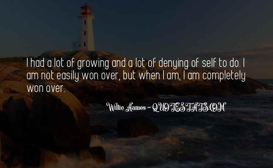 Quotes About Self Growing #1328593