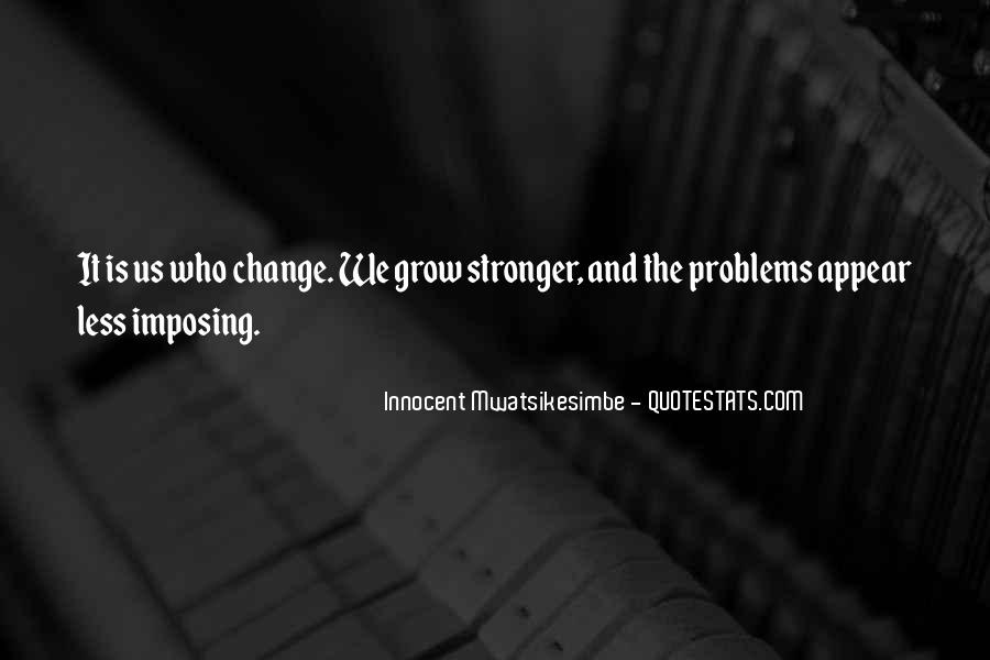 Quotes About Self Growing #1342093