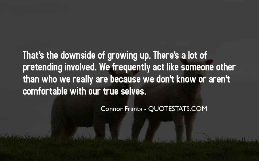 Quotes About Self Growing #1368897