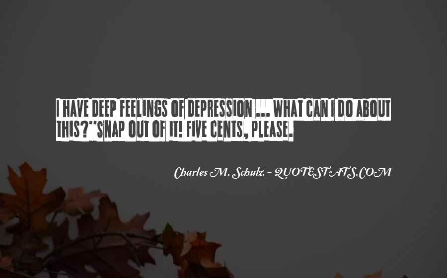 Quotes About Deep Depression #1549804