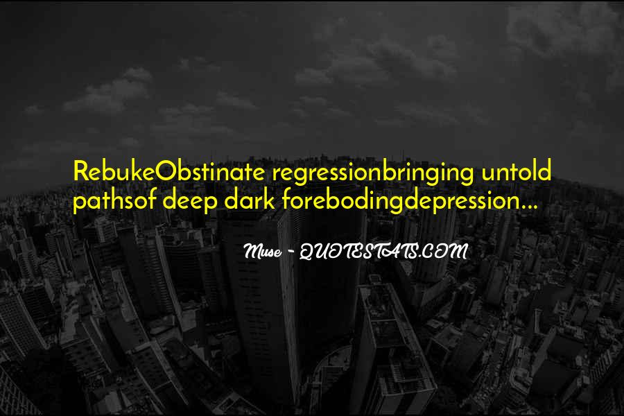 Quotes About Deep Depression #734385