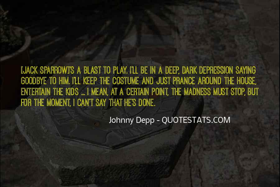 Quotes About Deep Depression #905357