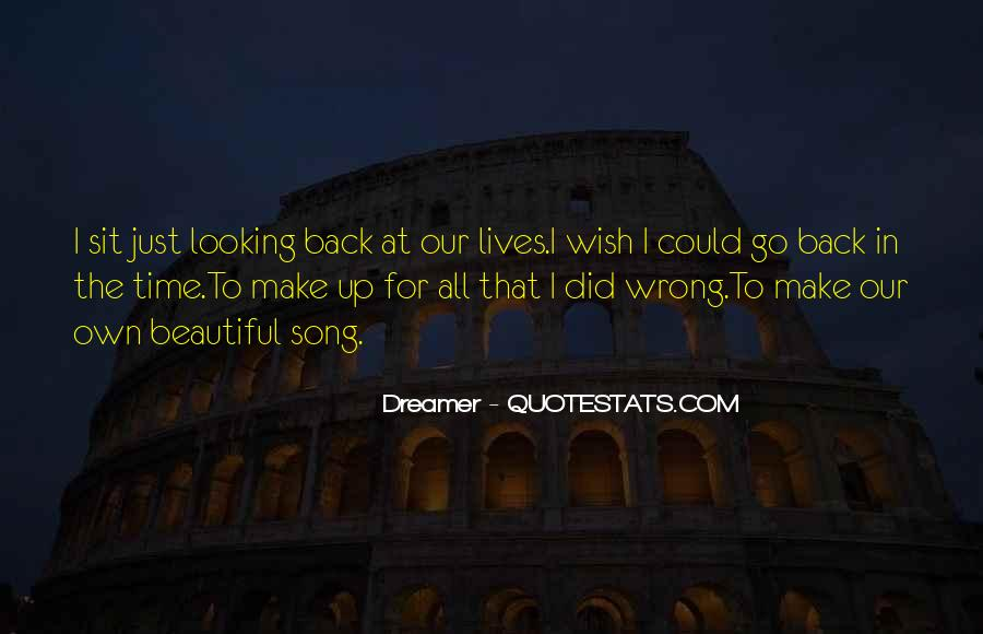 Quotes About I Wish I Could Go Back In Time #1576970