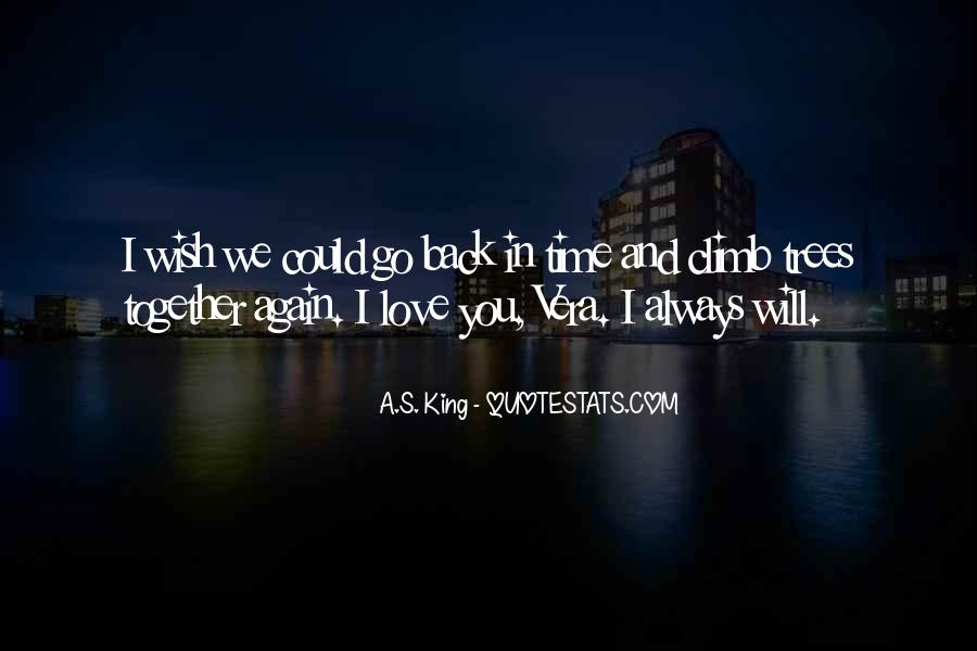 Quotes About I Wish I Could Go Back In Time #810895
