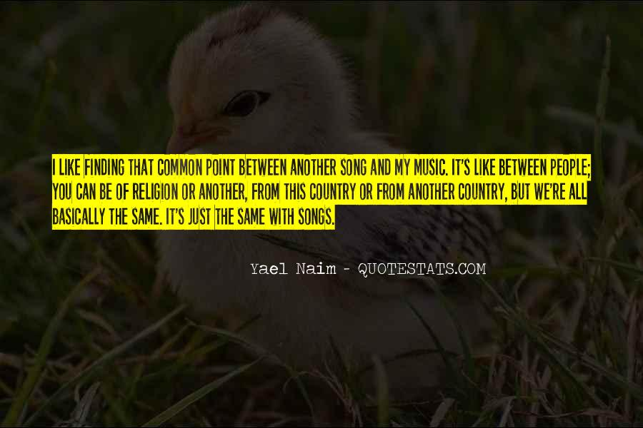 Quotes About Music From Songs #1707762