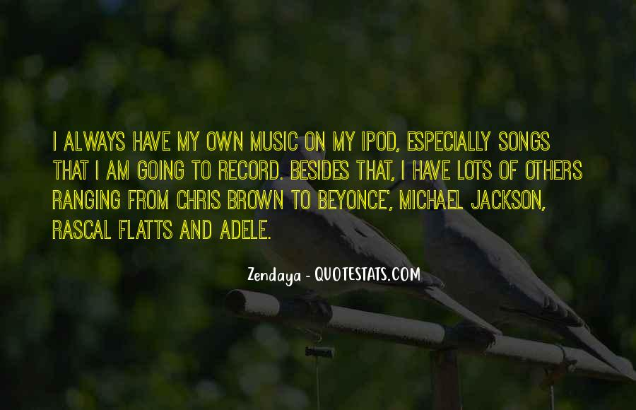 Quotes About Music From Songs #1729186