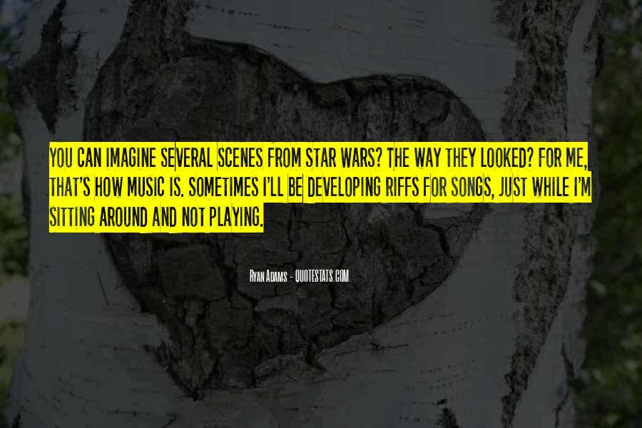 Quotes About Music From Songs #301400