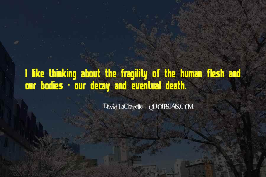 Quotes About Eventual Death #727156
