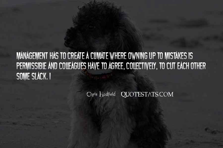 Quotes About Owning Up To Mistakes #1630276