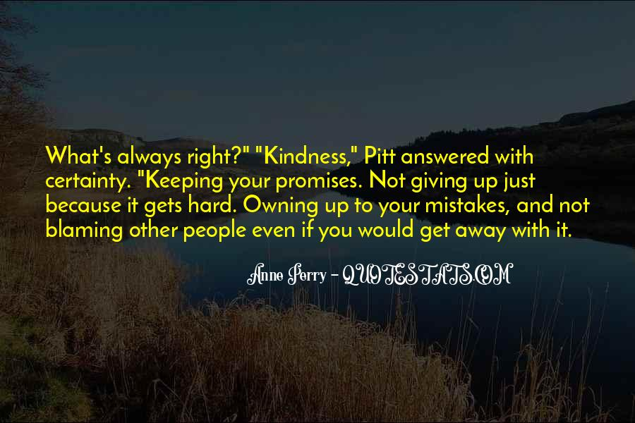Quotes About Owning Up To Mistakes #253203