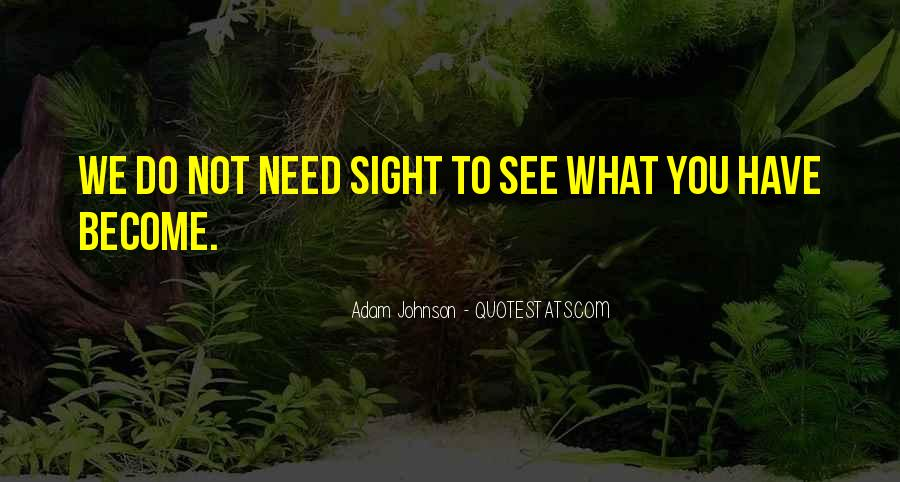 Quotes About What U See #479
