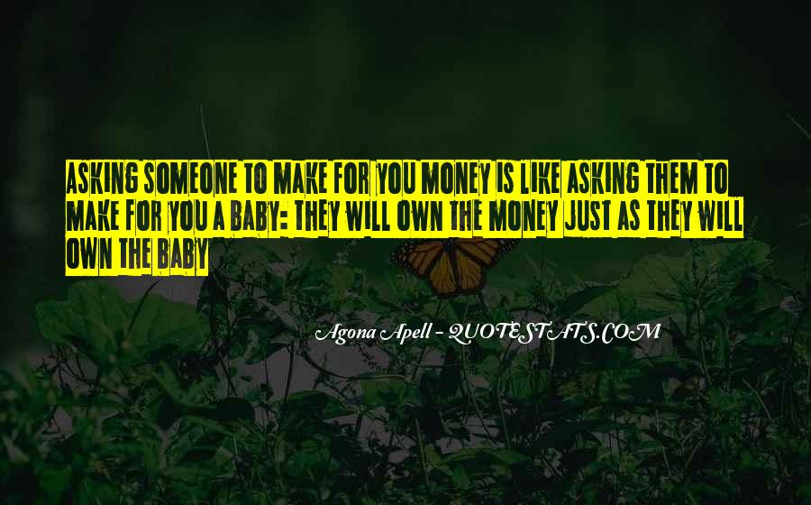 Quotes About Own Business #10910