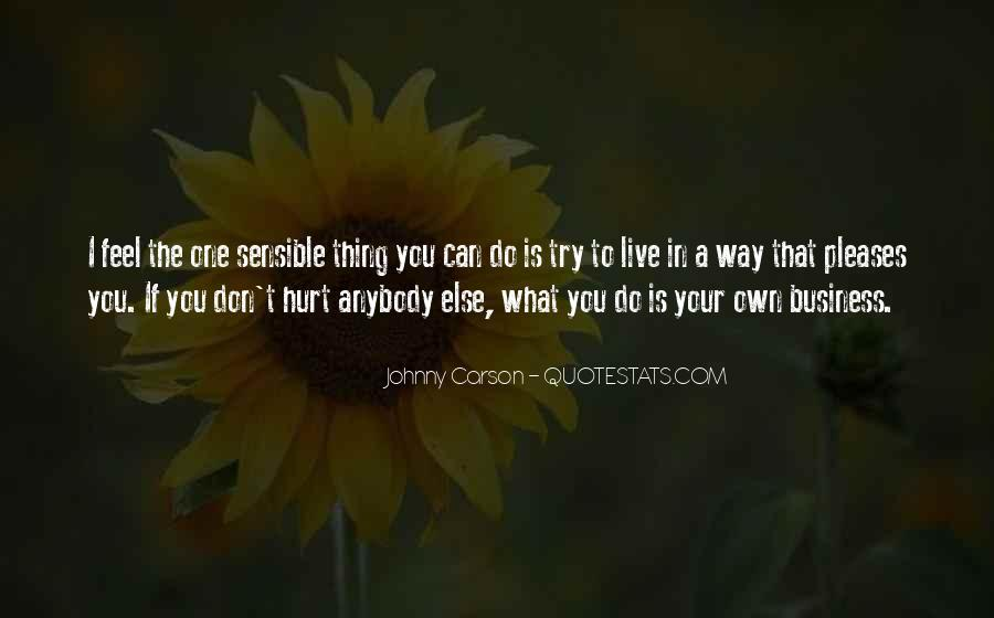Quotes About Own Business #114213