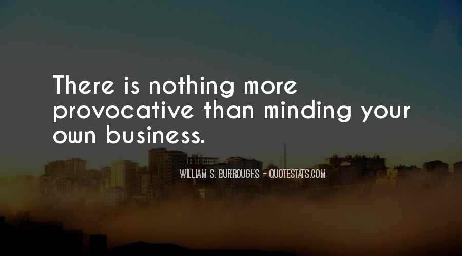 Quotes About Own Business #16333