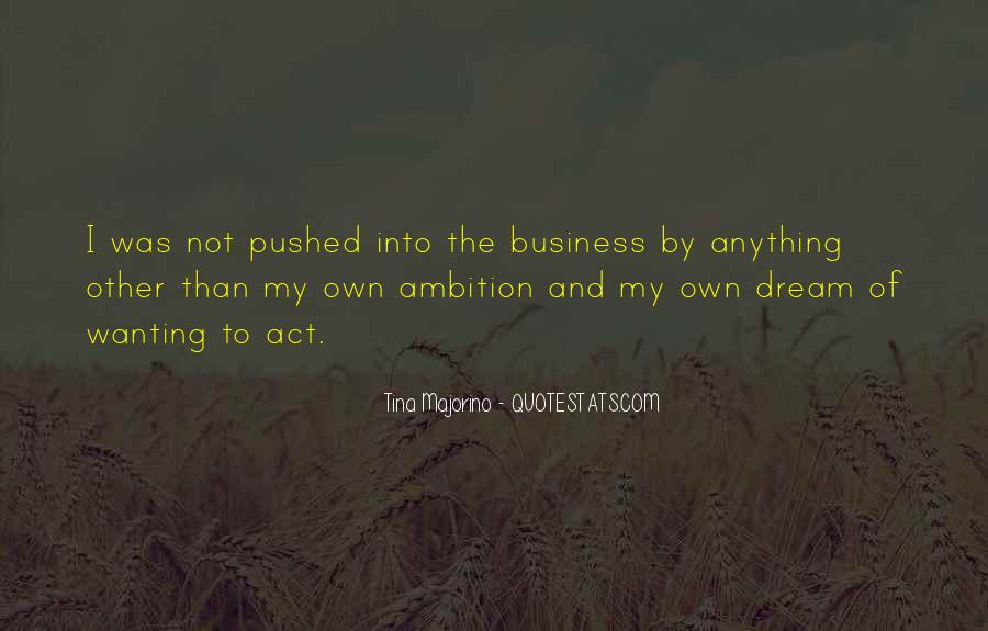 Quotes About Own Business #200542