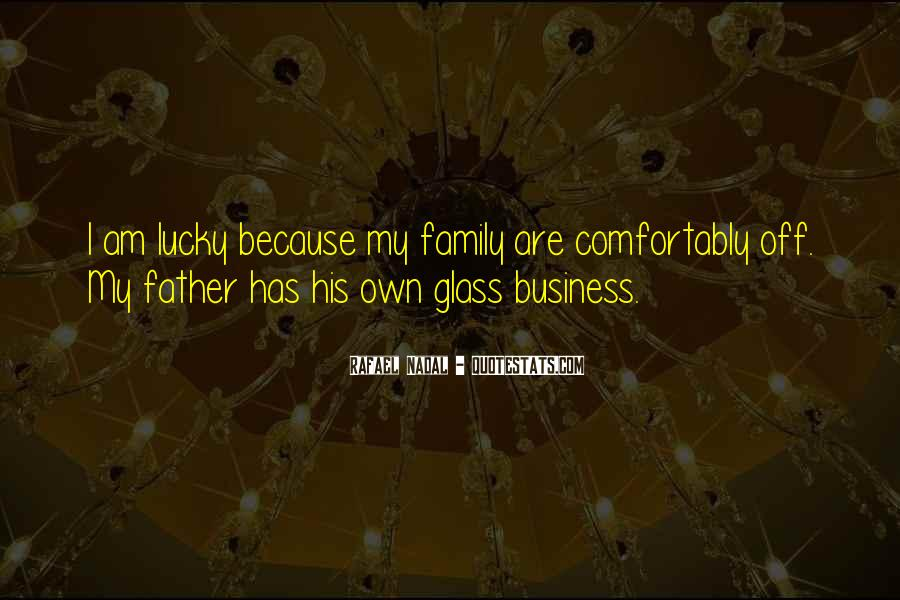 Quotes About Own Business #229648
