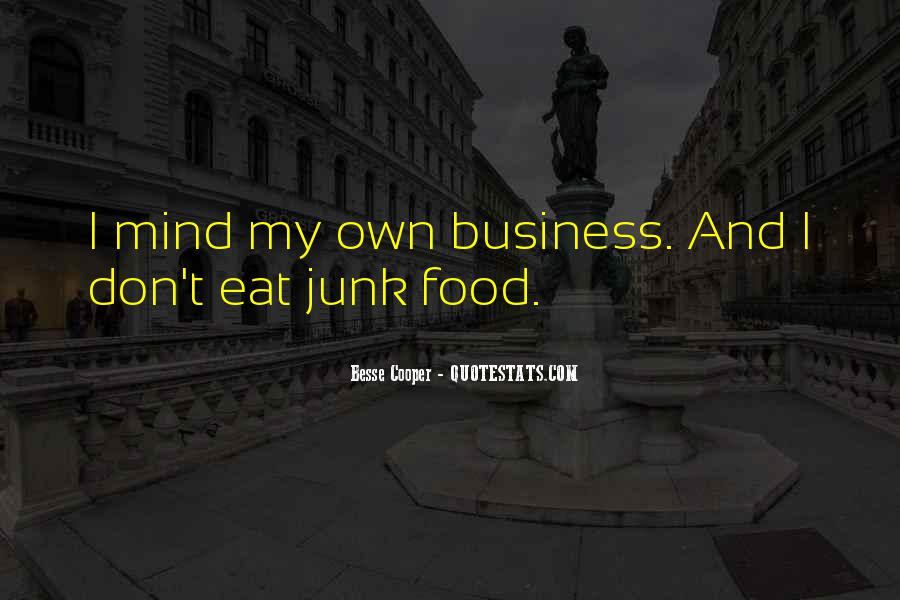 Quotes About Own Business #272594