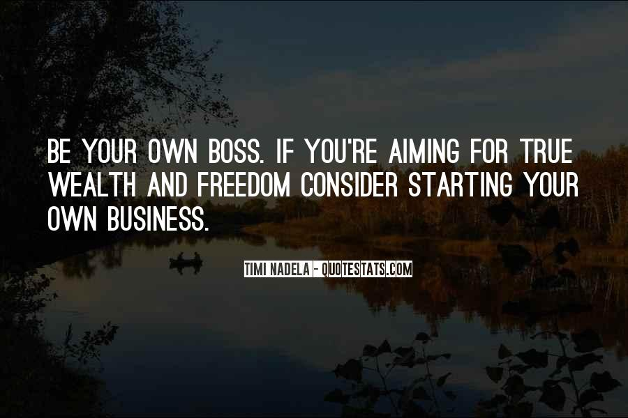 Quotes About Own Business #273185