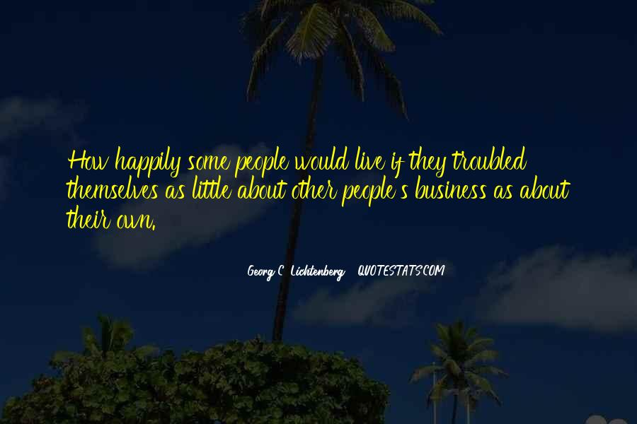 Quotes About Own Business #3168