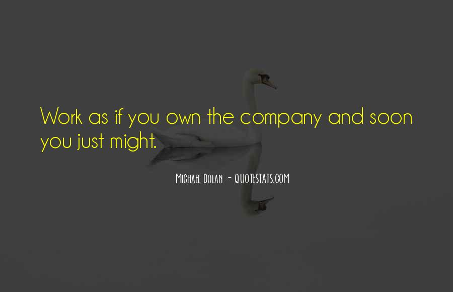 Quotes About Own Business #31796