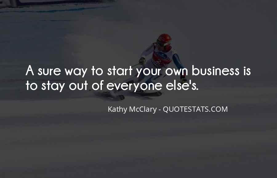 Quotes About Own Business #56335