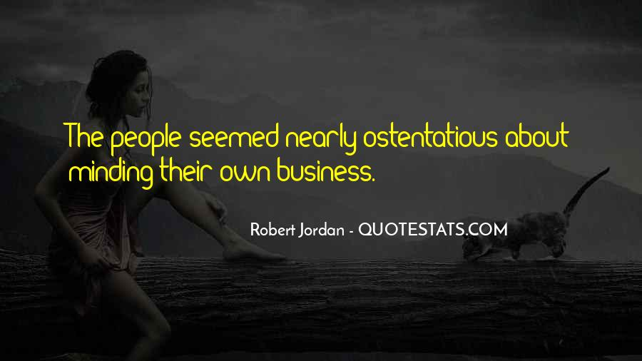 Quotes About Own Business #68060