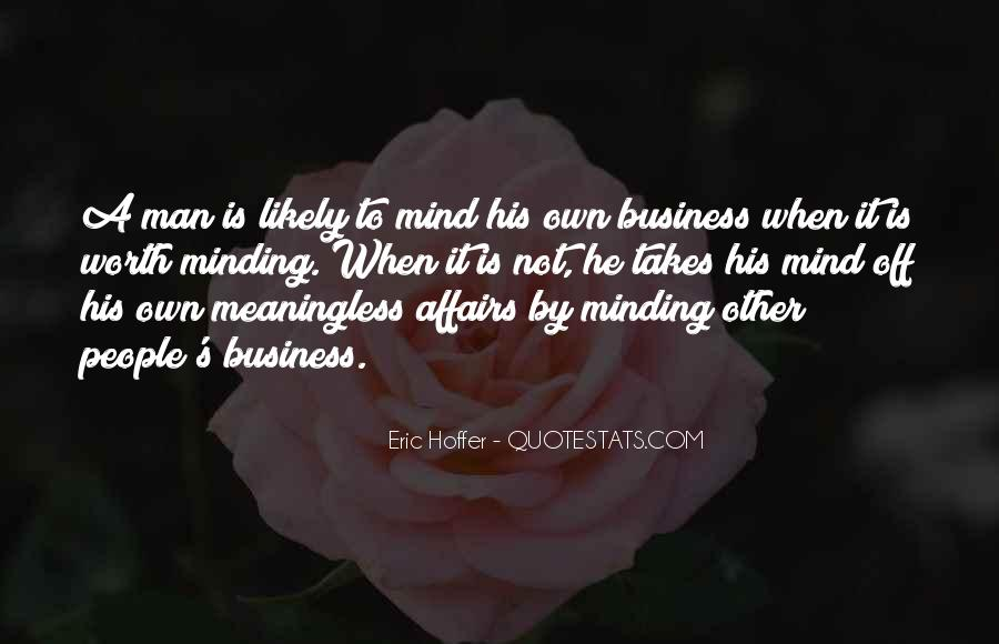 Quotes About Own Business #73583