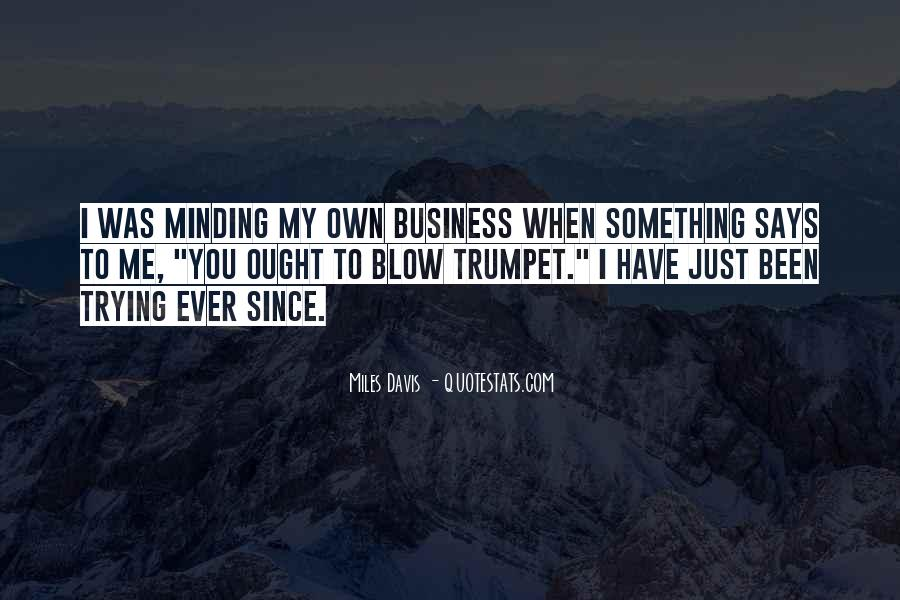 Quotes About Own Business #97901
