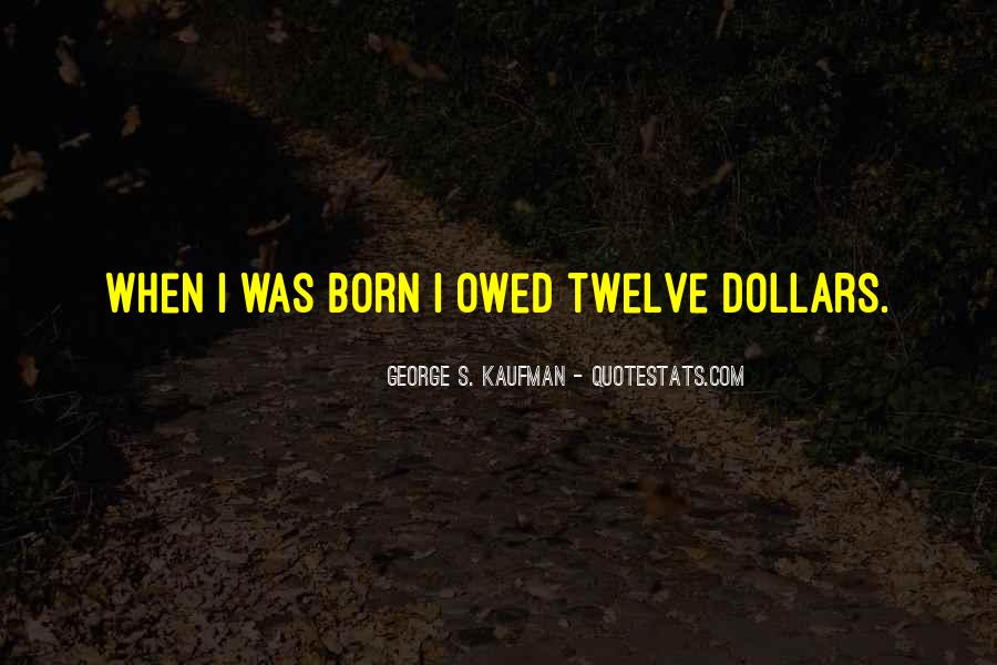 Quotes About Owed #728418
