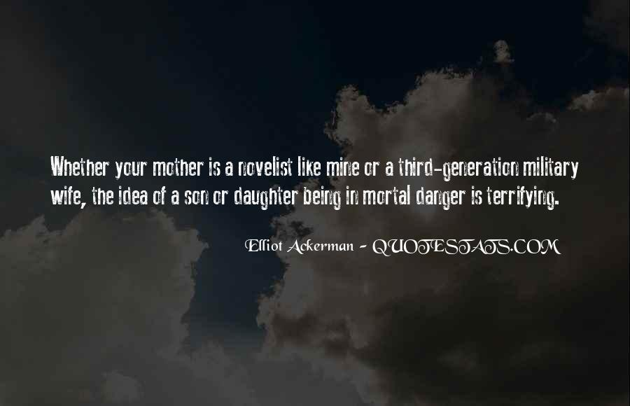 Quotes About Being A Mother To A Son And Daughter #1794472