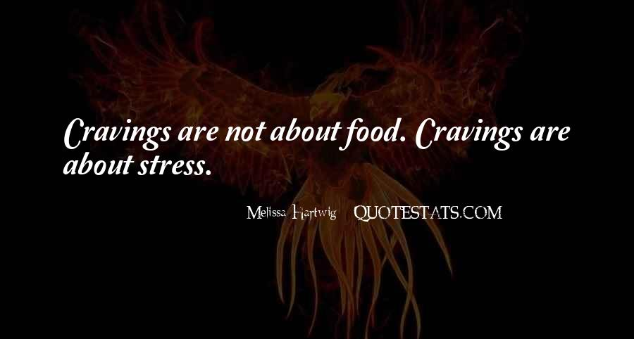 Quotes About Cravings For Food #863810