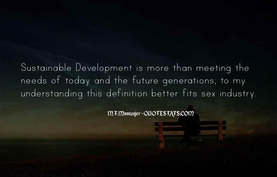 Quotes About Future Generations #140142