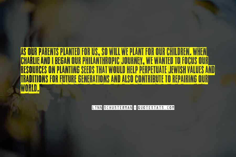 Quotes About Future Generations #141937